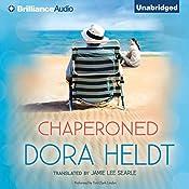 Chaperoned | Dora Heldt, Jamie Lee Searle (Translator)