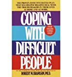 Coping With Difficult People Coping With Difficult People