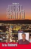 On the Boulevard, John L. Smith, 0929712692