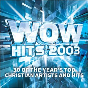 Wow Hits 2003 by Wow Gospel Hits