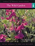 The Wild Garden, Lucy Huntington, 0304362328