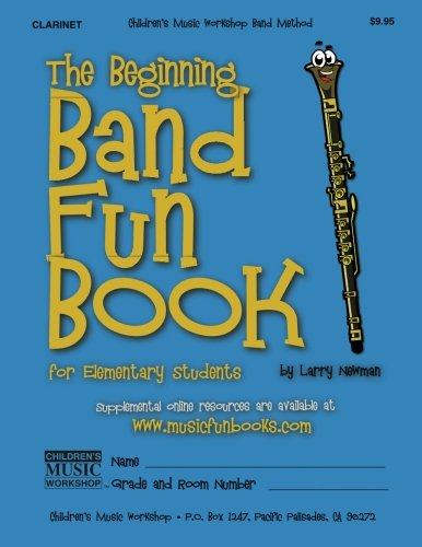 (The Beginning Band Fun Book (Clarinet): for Elementary Students)