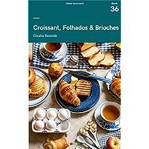 Croissant, Folhados & Brioches: Tá na Mesa (e-book 36)