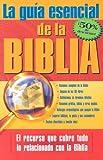 La Guía Esencial de la Biblia, Carol Smith, 0884199053