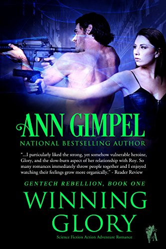 Winning Glory (GenTech Rebellion Book 1)