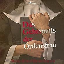 Das Geheimnis der Ordensfrau Hörbuch von Henry Gerlach, Monika Küble Gesprochen von: Anja Jacobsen