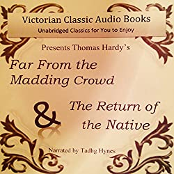 Far from the Madding Crowd & The Return of the Native