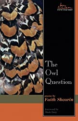 Owl Question: Poems (Swenson Poetry Award)