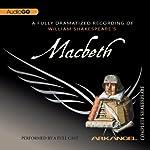 Macbeth: The Arkangel Shakespeare | William Shakespeare