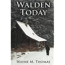 Walden Today