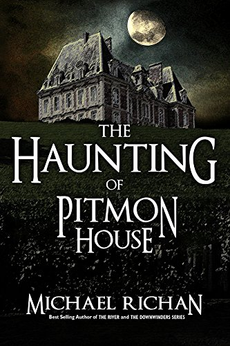 The Haunting Of Pitmon House by Michael Richan ebook deal