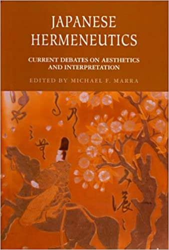 Japanese Hermeneutics: Current Debates on Aesthetics and Interpretation