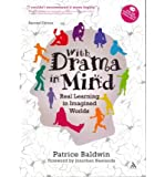 [ WITH DRAMA IN MIND REAL LEARNING IN IMAGINED WORLDS BY BALDWIN, PATRICE](AUTHOR)PAPERBACK