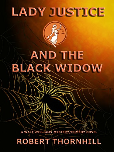 Lady Justice And The Black Widow by Robert Thornhill ebook deal