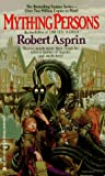 Myth-ing Persons, Robert L. Asprin, 0441552765