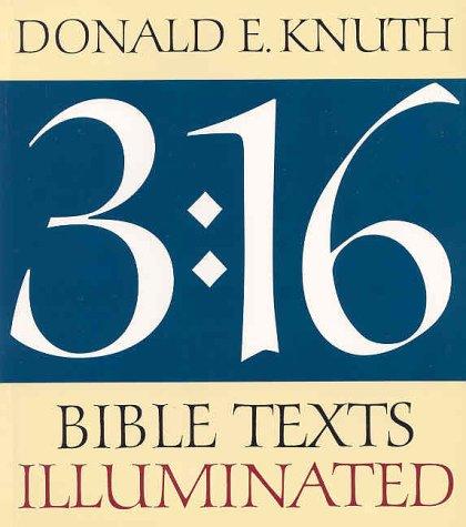 3:16 Bible Texts Illuminated, Knuth, Donald E.