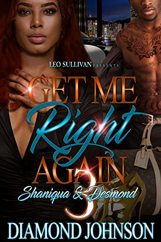 Get Me Right Again 3: Shaniqua and Desmond cover