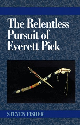 Download The Relentless Pursuit of Everett Pick PDF