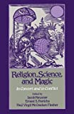 img - for Religion, Science, and Magic: In Concert and In Conflict book / textbook / text book