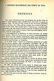 I depositi quaternari del Ponte di Veja. Parte I. Geomorfologia. Parte II. La fauna. Parte III. La flora.