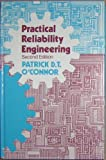 Practical Reliability Engineering, O'Connor, Patrick D., 0471905518
