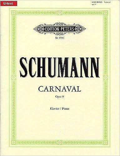 Carnaval Op 9 Piano: Amazon co uk: Robert Schumann: 9790014077099: Books
