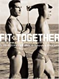 Fit Together, Eddy Goicolea and Berg Arruda, 0789308665