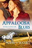 Appaloosa Blues: (Sisters of Spirit #8) (Volume 8)