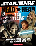 img - for Star Wars: Head to Head Tag Teams book / textbook / text book