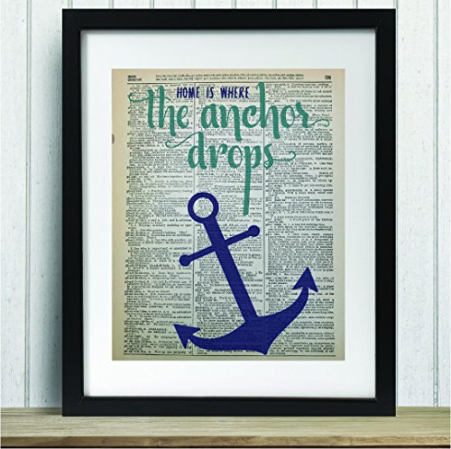 Upcycled Vintage Dictionary Art Print - Home is Where the anchor drops - 8x10 Unframed