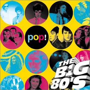 VH1 The Big 80s Pop Vh1 Amazonca Music