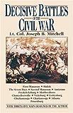 Decisive Battles of the Civil War, Joseph Mitchell, 0345483294