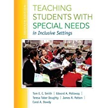 Teaching Students with Special Needs in Inclusive Settings, Enhanced Pearson eText -- Access Card (7th Edition)