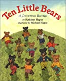 Ten Little Bears, Kathleen Hague, 0688167322