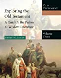 Exploring the Old Testament, Ernest C. Lucas, 0830825533