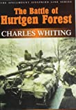 Battle of Hurtgen Forest: Untold Story of a Disastrous Campaign (Spellmount Siegfried Line)