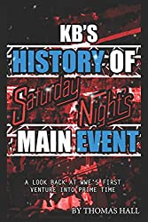KB's History of Saturday Night's Main Event