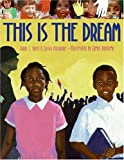 This Is the Dream, Diane Z. Shore and Jessica Alexander, 0060555211