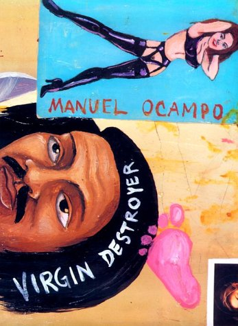 Manuel Ocampo: Virgin Destroyer por Jennifer Bloom