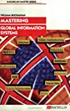 Mastering Global Information Systems (Macmillan Master), William Buchanan, 0415884314
