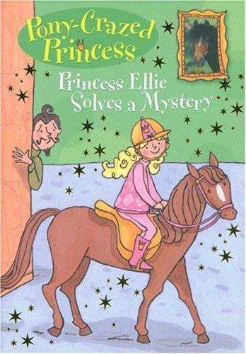 Pony-Crazed Princess: Princess Ellie Solves a Mystery - #8 pdf