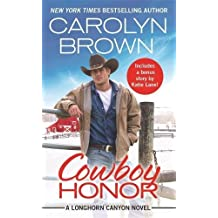 Cowboy Honor (Longhorn Canyon)