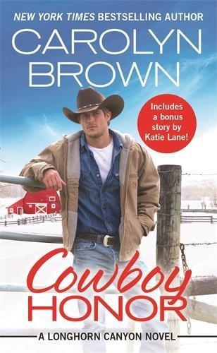 Cowboy Honor (Longhorn Canyon) (Longhorn Ranch)