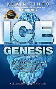 ICE GENESIS: The Ice Trilogy Volume 2