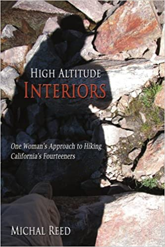 Book High Altitude Interiors: One Woman's Approach to Hiking California's Fourteeners