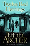 Twelve Red Herrings by Jeffrey Archer front cover