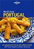 World Food Portugal (Lonely Planet World Food Guides)