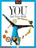 You and Your Body, Scholastic Books, 0590497782