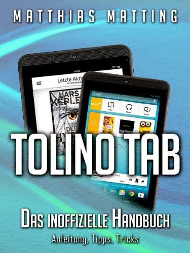 Amazon Com Tolino Tab Das Inoffizielle Handbuch Anleitung Tipps