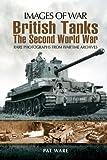 british tank - British Tanks: The Second World War (Images of War)